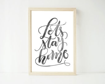 Let's Stay Home Waterolor Look Print, Poster Prints, Home Living Wall Decor, Wall Art
