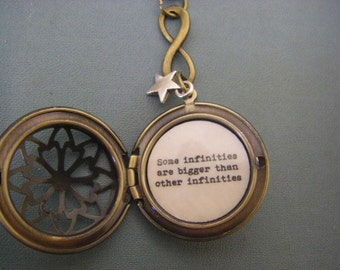 Some Infinities are bigger than other infinities locket necklace quote infinity