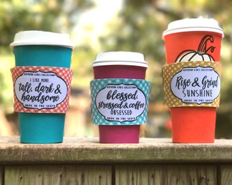 Reusable Insulated Coffee Sleeve - Coffee Cozy - Tea Cozie - Coffee Cup Sleeves - Insulated Hot Drink Sleeve - Pumpkin Spice - Rise & Grind