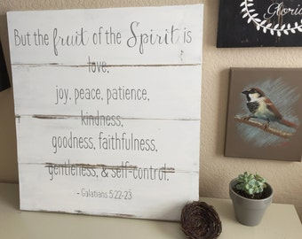 The Fruit of the Spirit Rustic Farmhouse Sign