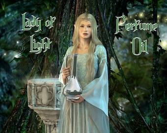 LADY OF LIGHT Perfume Oil:  Inspired by Galadriel, Orange Blossom, Vetiver, Oakmoss, Honey, Azalea, Lord of the Rings, The Hobbit
