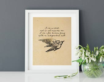 Printable Jane Eyre Quote | Charlotte Bronte Art | I am no bird | Literary Quote | Instant Download | Literary Art |  Wall Decor | Feminist