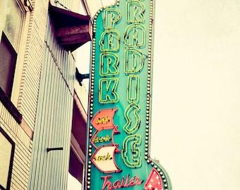 Nashville photography, urban signage photograph, downtown nashville, tennessee, fine art, nashville art, Paradise Park