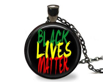 Black Lives Matter / BLM Pendant / Black Lives Matter Necklace