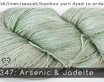 DtO 347: Arsenic & Jadeite (an Arsenic Sister) on Silk/Linen/Seacell/Bamboo Yarn Custom Dyed-to-Order