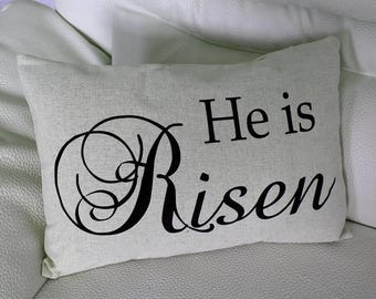 He is Risen Easter Pillow with insert 12x18