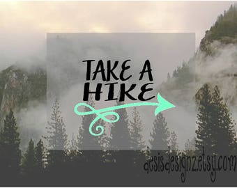 Take a hike vinyl car decal, car window decal, vinyl window decal, window stickers, hiking decals, wildlife decals, car window decals