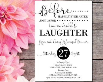 Rehearsal Dinner Invitation | Rehearsal Invitations | Wedding Rehearsal | Before Happily Ever After | Dinner, Drinks and Laughter I Do