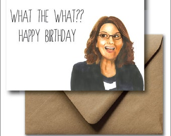 Greeting Card Birthday Card Liz Lemon 30 Rock Tina Fey Happy Birthday Hand Drawn Illustration