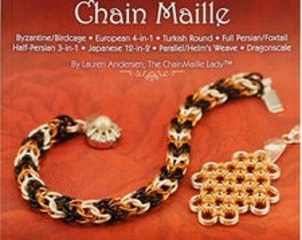 Basic & Advanced Chain Maille Booklet written by TheChainMailleLady™   Lauren Andersen