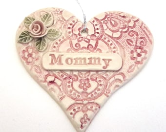Personalized Pottery Ornament - Mommy heart ornament  - Pink Heart Valentine wall hanging - Ceramic Heart Ornament with Rose