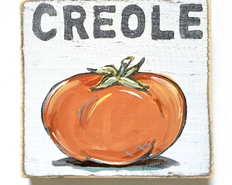 Creole Tomato: Wood Sign, New Orleans Gift, Kitchen Art, Southern Produce, Farmers Market, New Orleans Art, Southern Kitchen