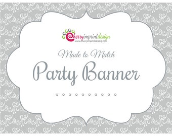 Printable Made to Match Party Banner DIY (PDF or JPEG)