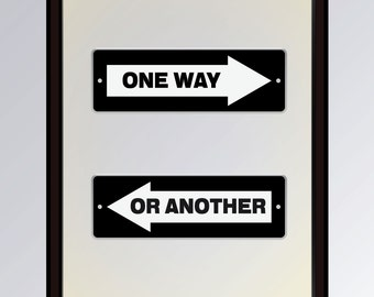 One Way or Another MOTIVATIONAL QUOTE Printable Decor INSPIRATIONAL Quote