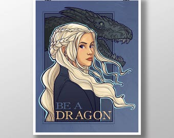 Be A Dragon Medium Print (Item 03-395-BB)