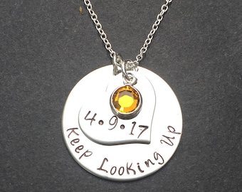 Keep looking up Necklace - hand stamped personalized necklace - graduation gift - motivational - inspirational necklace
