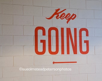 Keep Going Card | Keep Going Print | Encouragement Card | Keep Going Poster | Encouragement Gift | Cancer Fighter Gift | Cancer Patient Gift