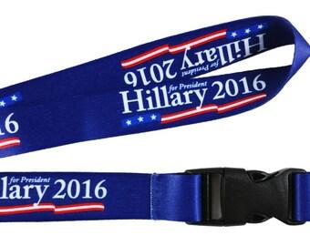 Hillary 2016, Hillary For President, Hillary Clinton Lanyard