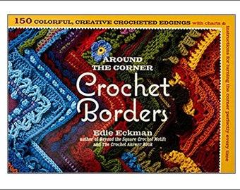 Crochet Book Around the Corner Crochet Borders, Edie Eckman, Search Press, crochet book, gift for crochet lover, UK seller, crochet borders