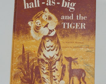 half-as-big and the TIGER by Bernice Frankel 1961 Weekly Reader