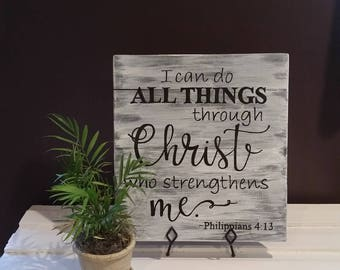 I can do all things through Christ who strengthens me, Phillippians 4:13, scripture sign, wood sign, living room decor, handpainted sign