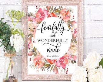 I am fearfully, you are fearfully, I am fearfully made, I am wonderfully, fearfully and wonder, psalm 139 14, psalm 139 14 print, psalm 139