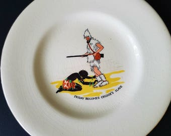 A vintage Robinson Crusoe and man friday plate