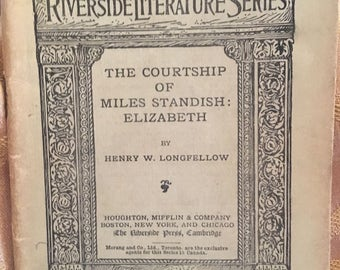 The Courtship of Miles Standish: Elizabeth by Henry W. Longfellow