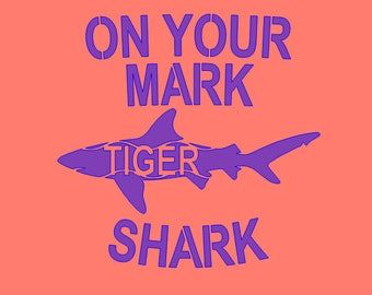 On Your Mark Tiger Shark Stencil-- Reusable