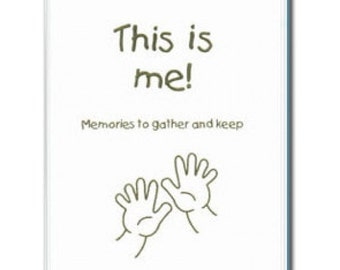 This is Me: Memories to Gather and Keep Adoption Lifebook