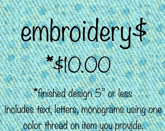 Flat rate embroidery
