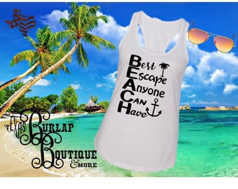 Handmade BEACH Best Escape Anyone Can have Next Level Racerback tank Top Size XS - 2X several colors Available