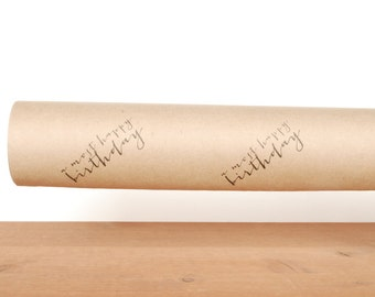 gift wrapping paper: kraft gift wrap, brown wrapping paper, a most happy birthday