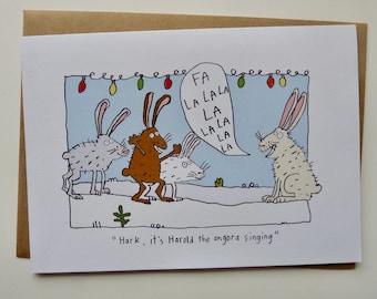 Hark, it's Harold the angora singing, Festive card, funny, rabbits, Christmas card