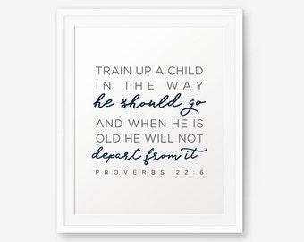 Proverbs 22:6, Train up a Child..., Bible verse printable, Christian Nursery Wall Art, Christian Gift, Kids Decor, Custom Color