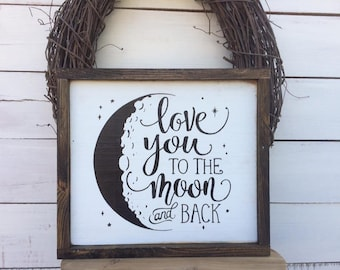 Love You To The Moon And Back Framed Wood Sign 14 x 15