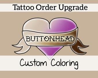 Mettez à jour votre commande de tatouage: Re-couleur 1 tête bombée tatouage