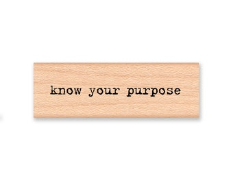 SET OF 2 ~Know Your Purpose stamp and  Why ? stamp~Journaling Stamp~ Wood Mounted Rubber Stamp (13-09)