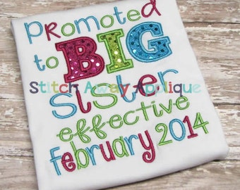 Promoted to Big Sister Saying Machine Embroidery Applique Design