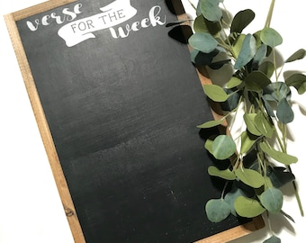 Verse For The Week Chalkboard - Verse For The Week Framed Wooden Sign - rustic wall decor - farmhouse decor - to do list - jesus - christian