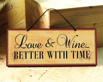 Wine Sign with Love & Wine Saying. Kitchen Sign. Love Sign. Wine Decor. Wedding Gift. Anniversary Gift. Mothers Day Gift. Ready to Ship