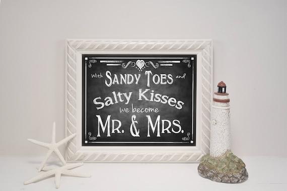 Beach Wedding Sign   PRINTED Wedding, Chalkboard Wedding Signs, Sandy Toes, Salty Kisses, Mr Mrs Wedding Sign, Beach Theme Wedding Decor