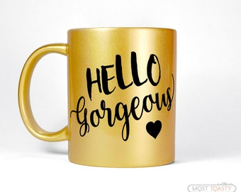 Heart Girlfriend Gift | Hello Gorgeous Gold Mug | Gold Desk Accessories | Gift for Wife | Girly Gold Decor | Birthday Day Gift for Her