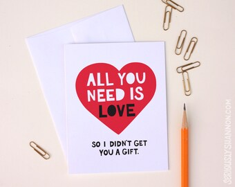 "Anti Valentine, Funny Valentine, Anniversary card, Funny love card ""All you need is love"", A2 greeting card"