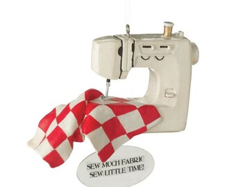 Sew Much Fabric Sew Little Time  35-040829 Sewing Machine Ornament