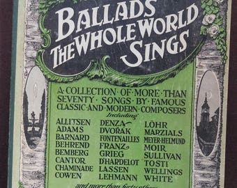 Original Vintage Book! Ballads the Whole World Sings from 1917