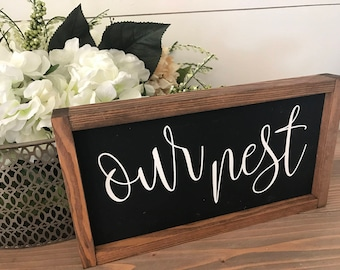 """MORE COLORS & SIZES 14x8 """"Our nest"""" / hand painted / wood sign / farmhouse style / rustic"""