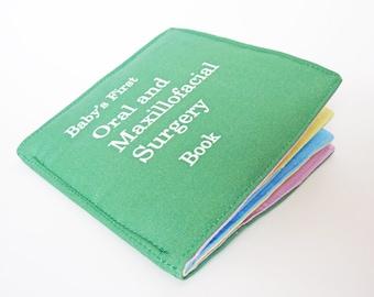 Baby's First Oral and Maxillofacial Surgery Book