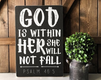 """Psalm 46:5 - God is within her she will not fall - Bible Verse Signs - Faith - Inspirational Signs - Gift for Her - Nursery Decor (9"""" x 14"""")"""