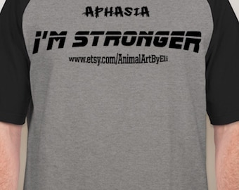 T-Shirt Aphasia i'M STRONGER